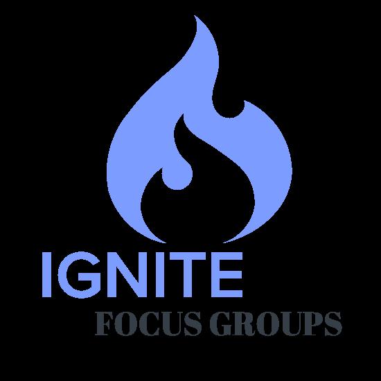 Ignite focus groups